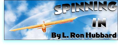 Spinning in by L. Ron Hubbard (Part 1/4)
